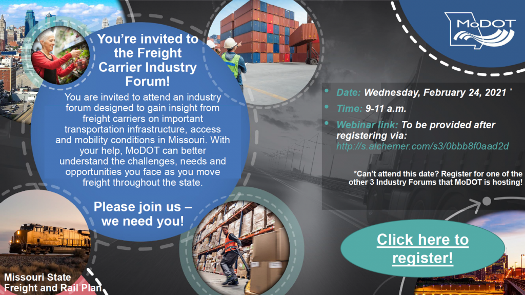 MoDOT Industry Forum for the Missouri State Freight and Rail Plan - Carrier. Click this image to be taken to the registration page