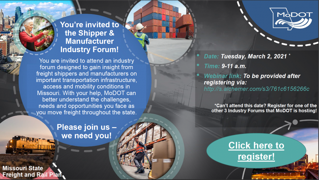 MoDOT Industry Forum for the Missouri State Freight and Rail Plan - Shipper and Manufacturers. Click this image to be taken to the registration page