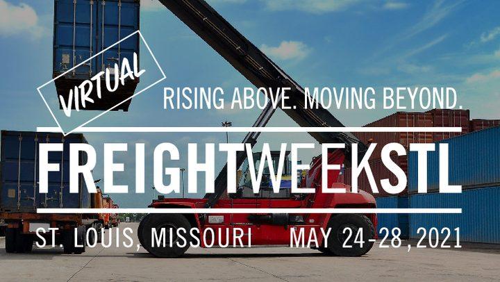 Save the Date: FreightWeekSTL | May 24-28, 2021